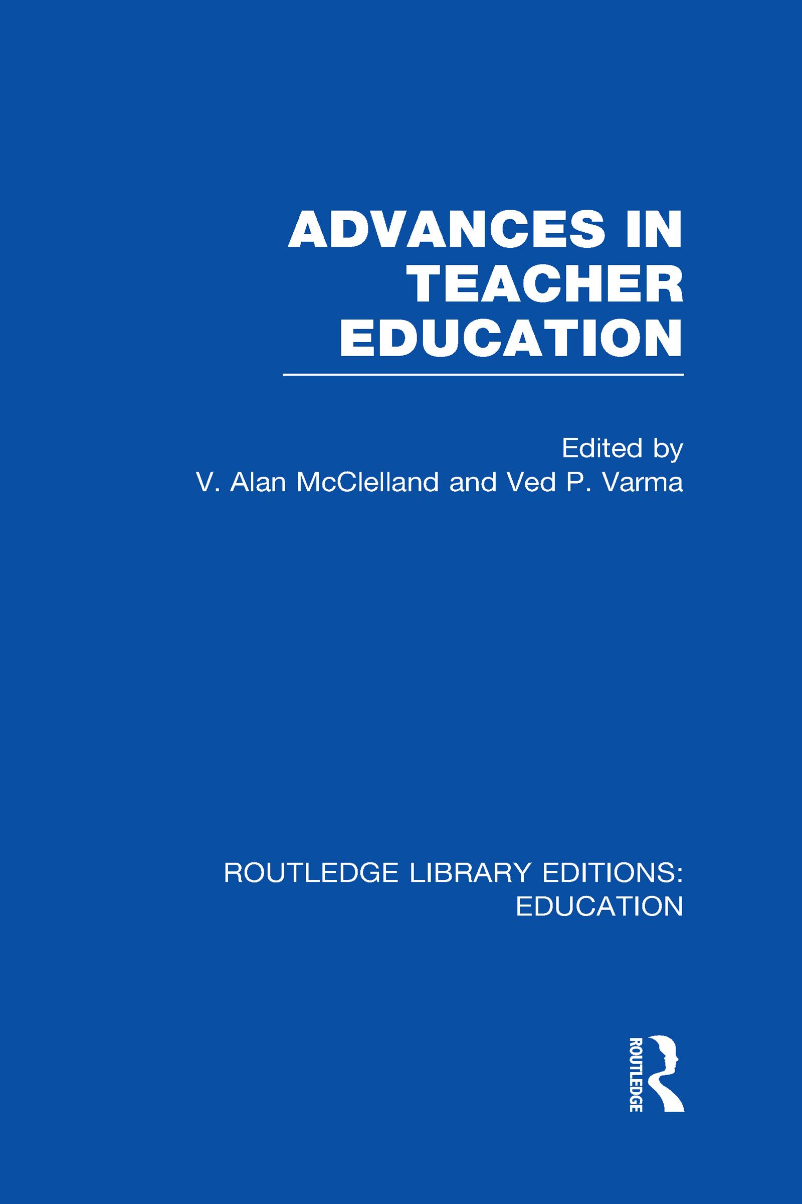 Advances in Teacher Education (RLE Edu N) (Hardback) book cover