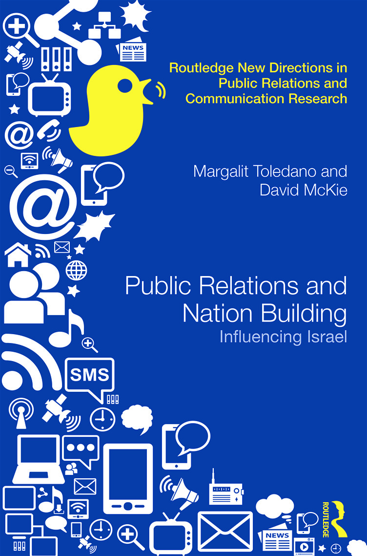 Public Relations and Nation Building: Influencing Israel book cover