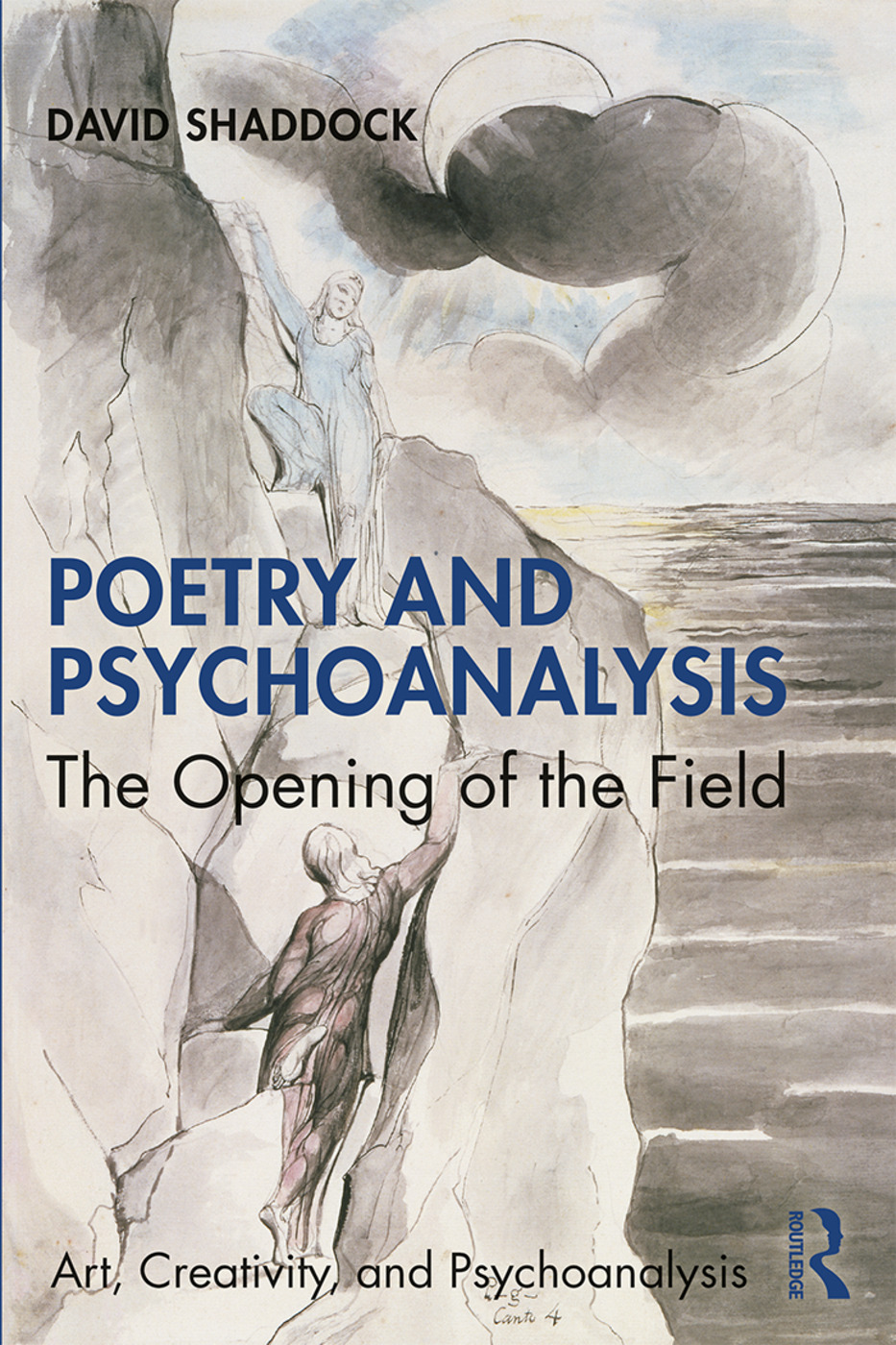 Poetry and Psychoanalysis: The Opening of the Field, 1st Edition (Paperback) book cover