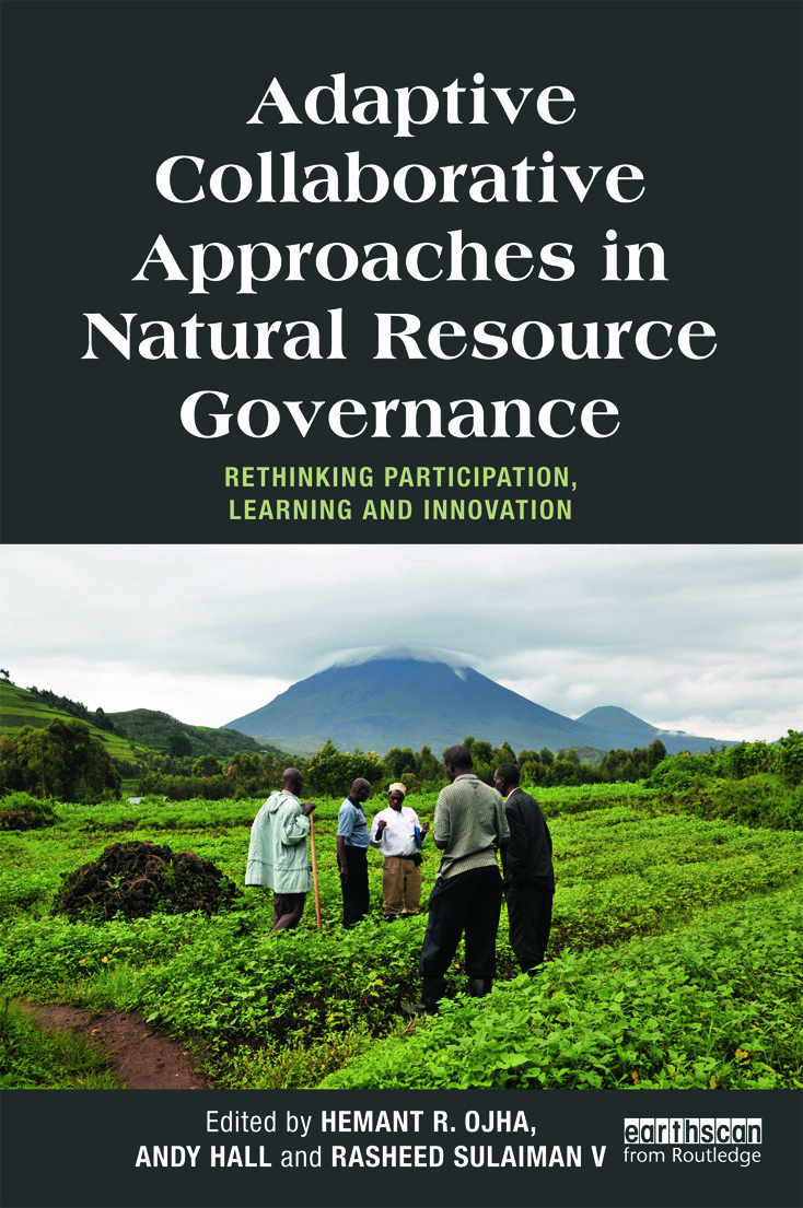 Adaptive Collaborative Approaches in Natural Resource Governance: Rethinking Participation, Learning and Innovation (Paperback) book cover