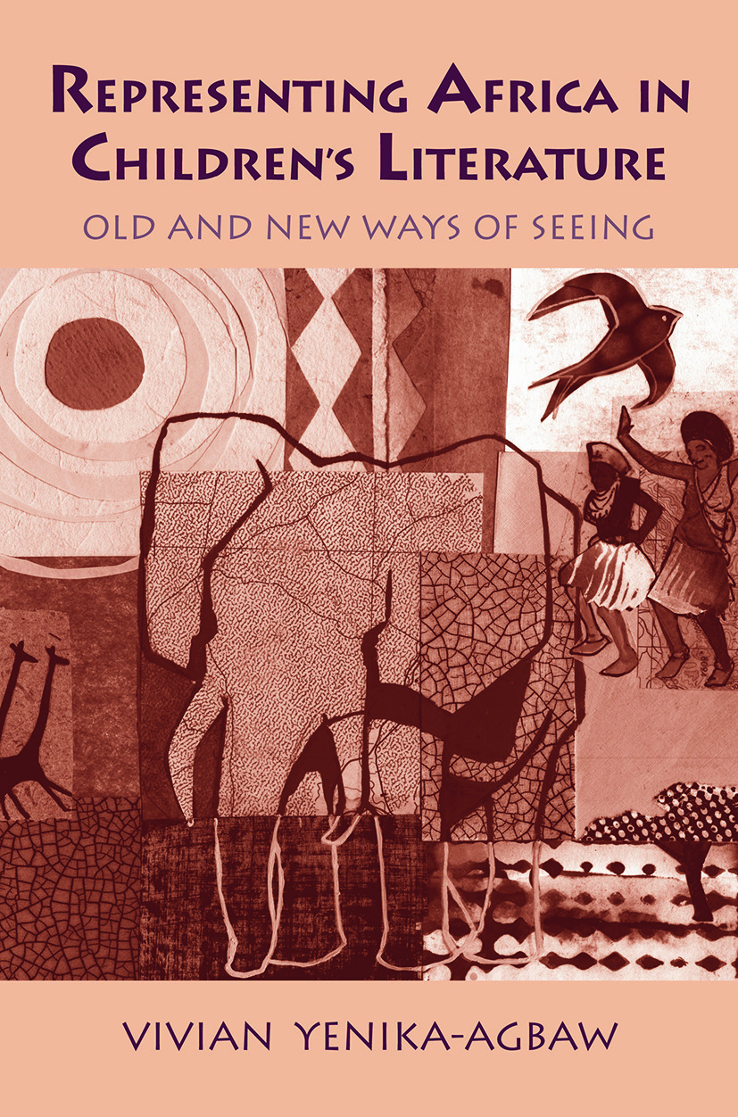 Representing Africa in Children's Literature: Old and New Ways of Seeing, 1st Edition (Paperback) book cover