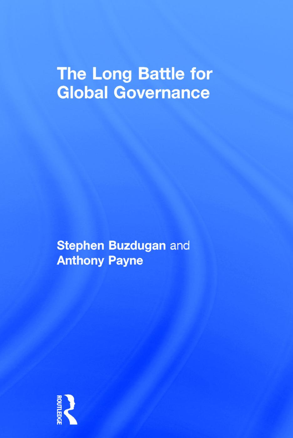 The Long Battle for Global Governance: 1st Edition (Hardback) book cover