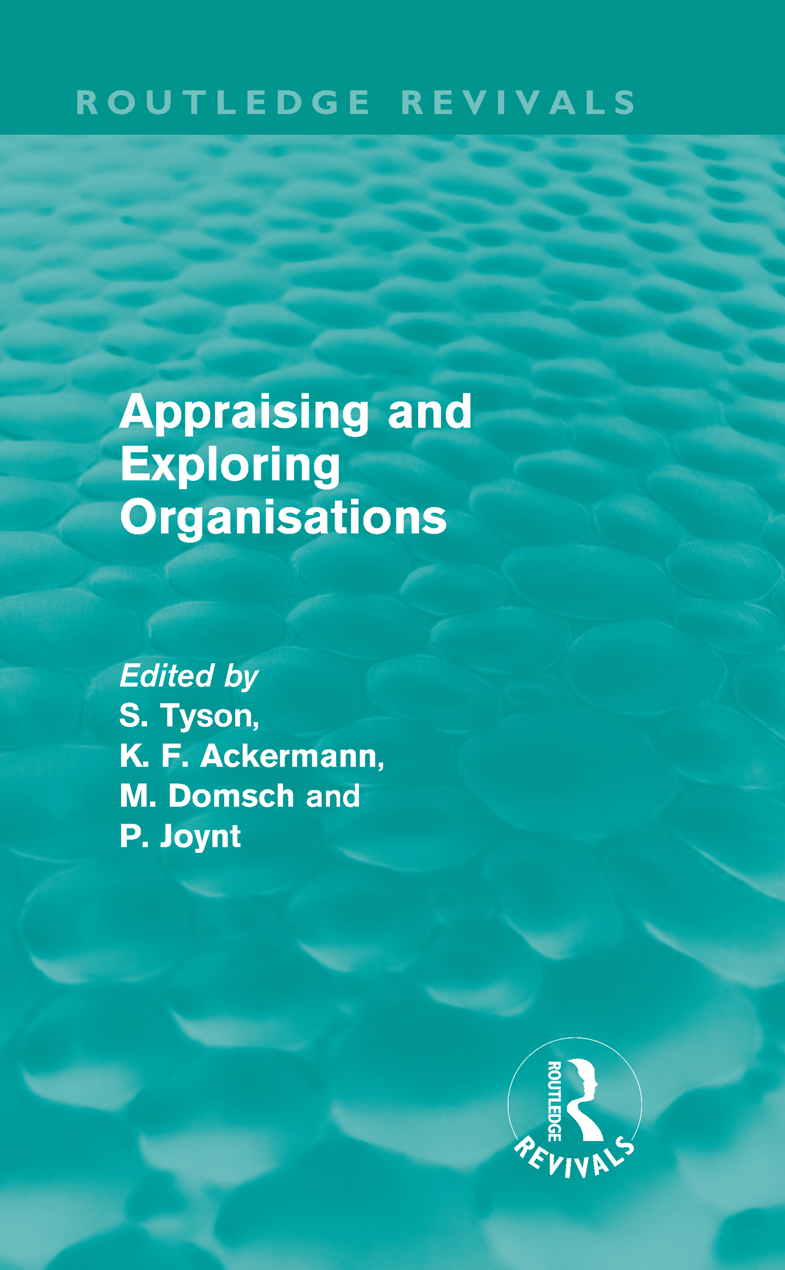 Appraising and Exploring Organisations (Routledge Revivals) (Hardback) book cover