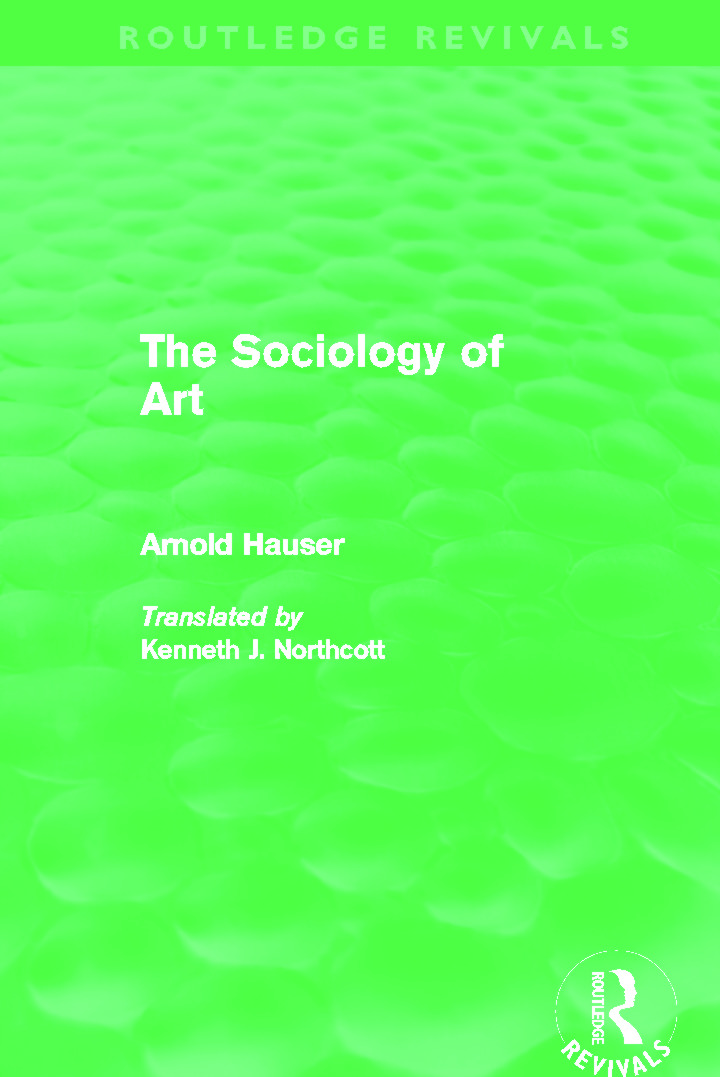 The Sociology of Art (Routledge Revivals): 1st Edition (Hardback) book cover