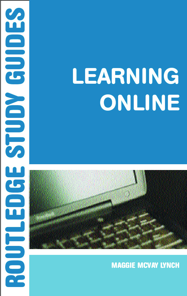 Learning Online: A Guide to Success in the Virtual Classroom, 1st Edition (Paperback) book cover