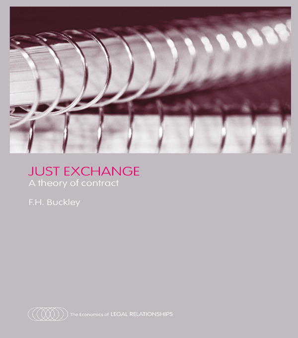 Just Exchange: A Theory of Contract, 1st Edition (Paperback) book cover