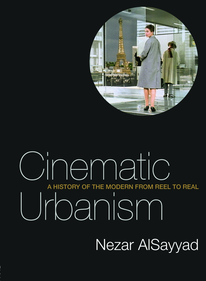 Cinematic Urbanism: A History of the Modern from Reel to Real, 1st Edition (Paperback) book cover