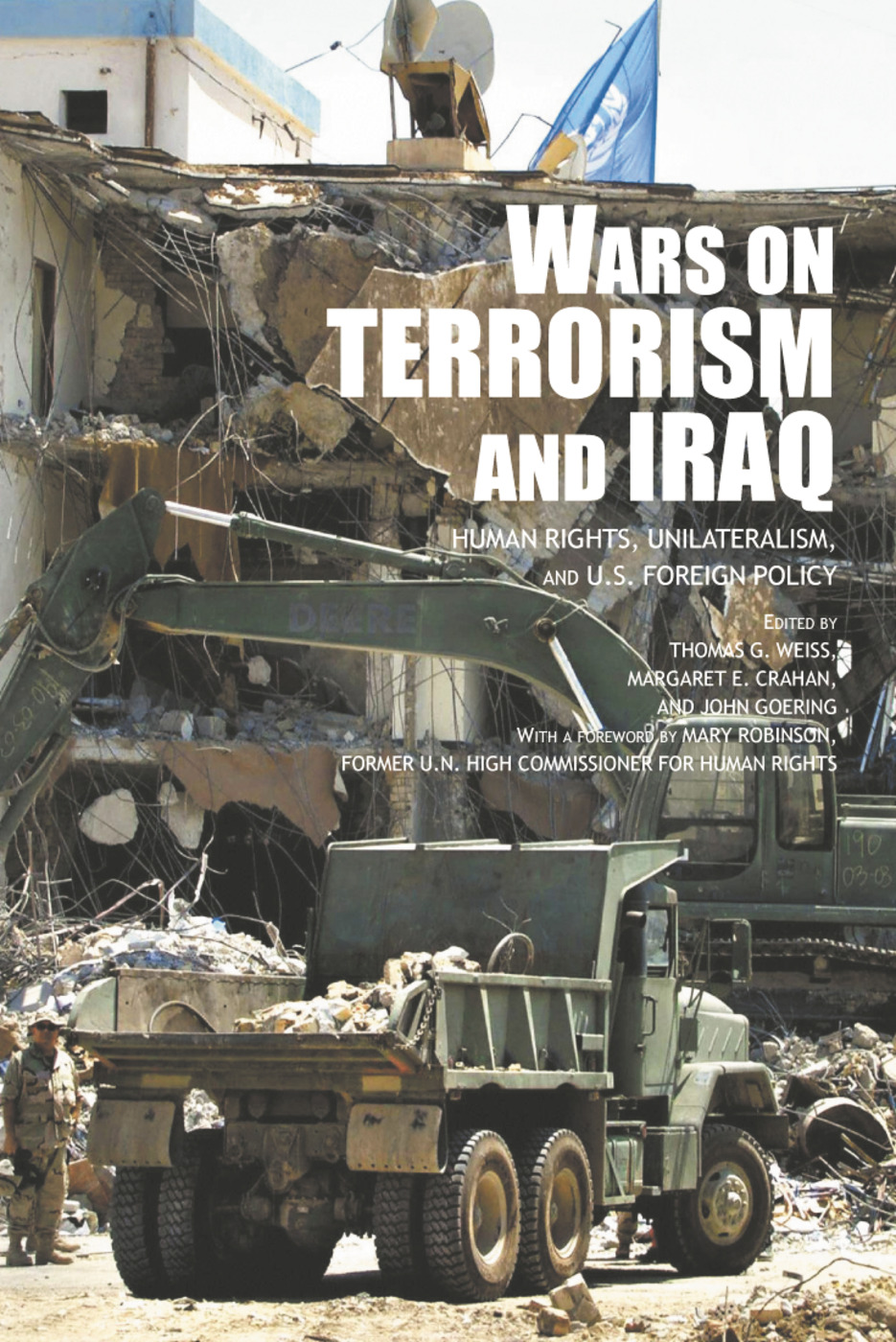 The Wars on Terrorism and Iraq: Human Rights, Unilateralism and US Foreign Policy (Paperback) book cover