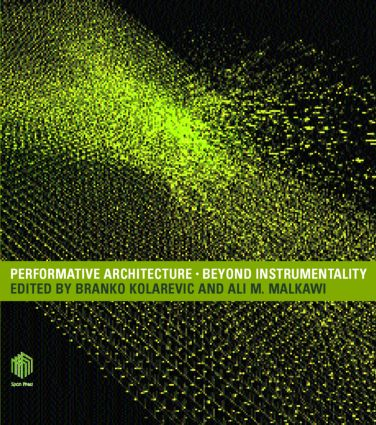 Performative Architecture: Beyond Instrumentality (Hardback) book cover