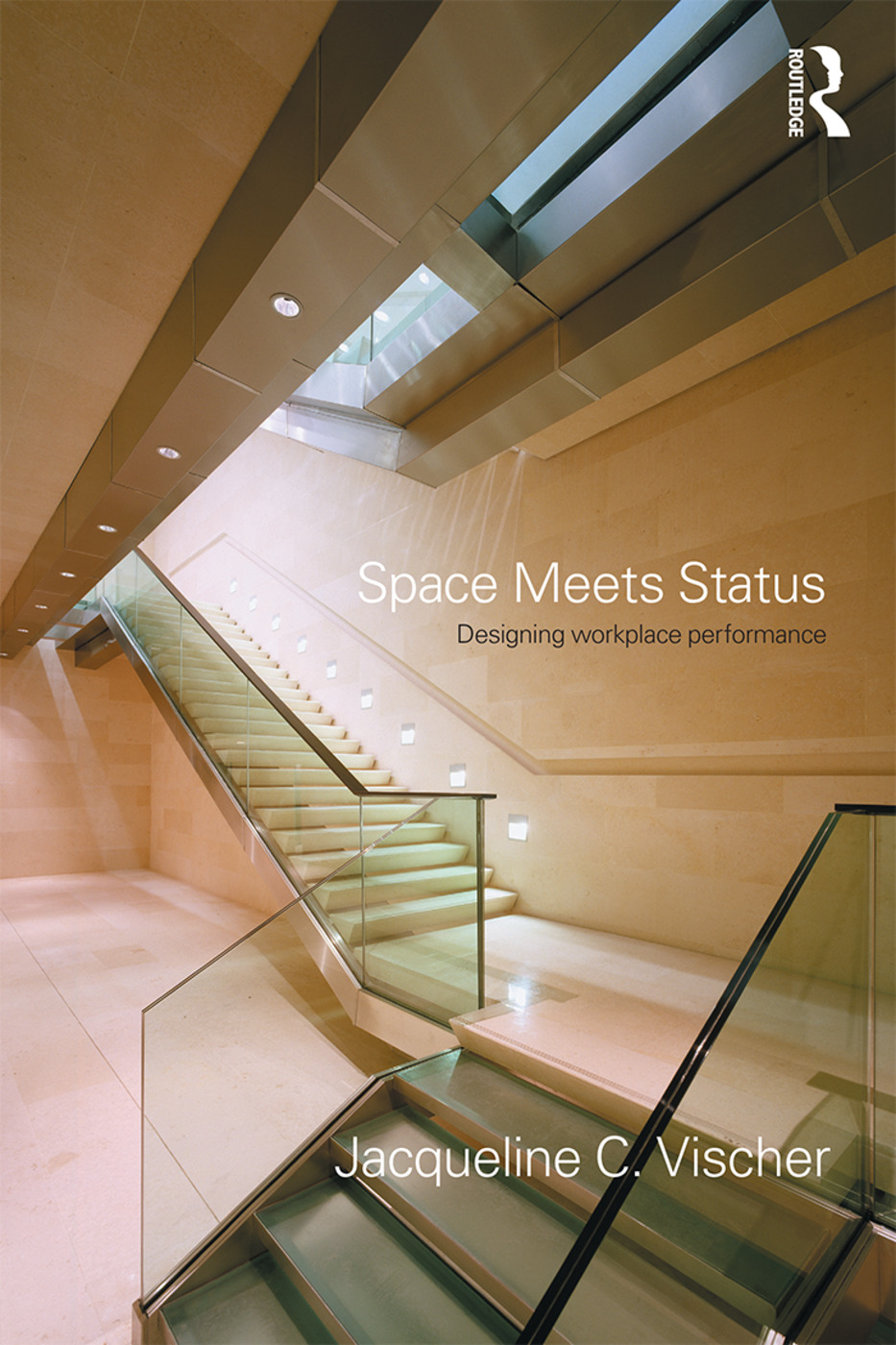 Space Meets Status: Designing Workplace Performance (Paperback) book cover