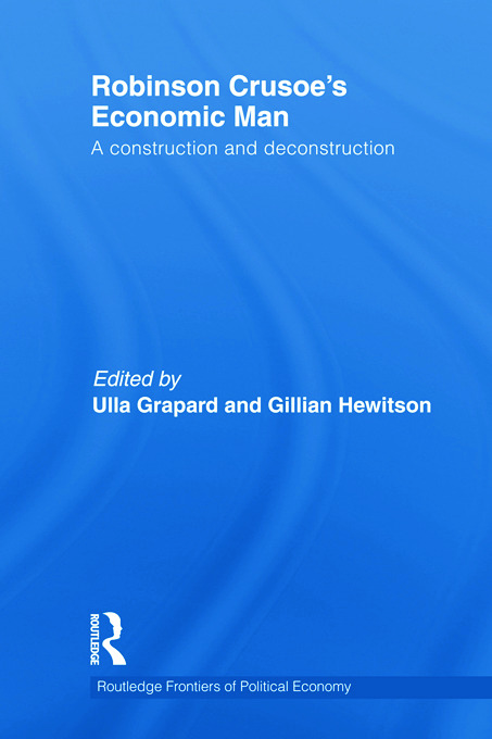 Robinson Crusoe's Economic Man: A Construction and Deconstruction (Hardback) book cover