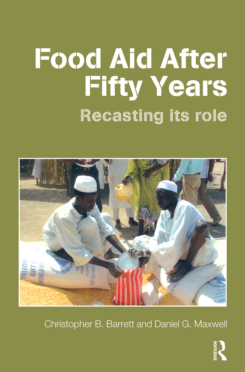 Food Aid After Fifty Years: Recasting its Role book cover