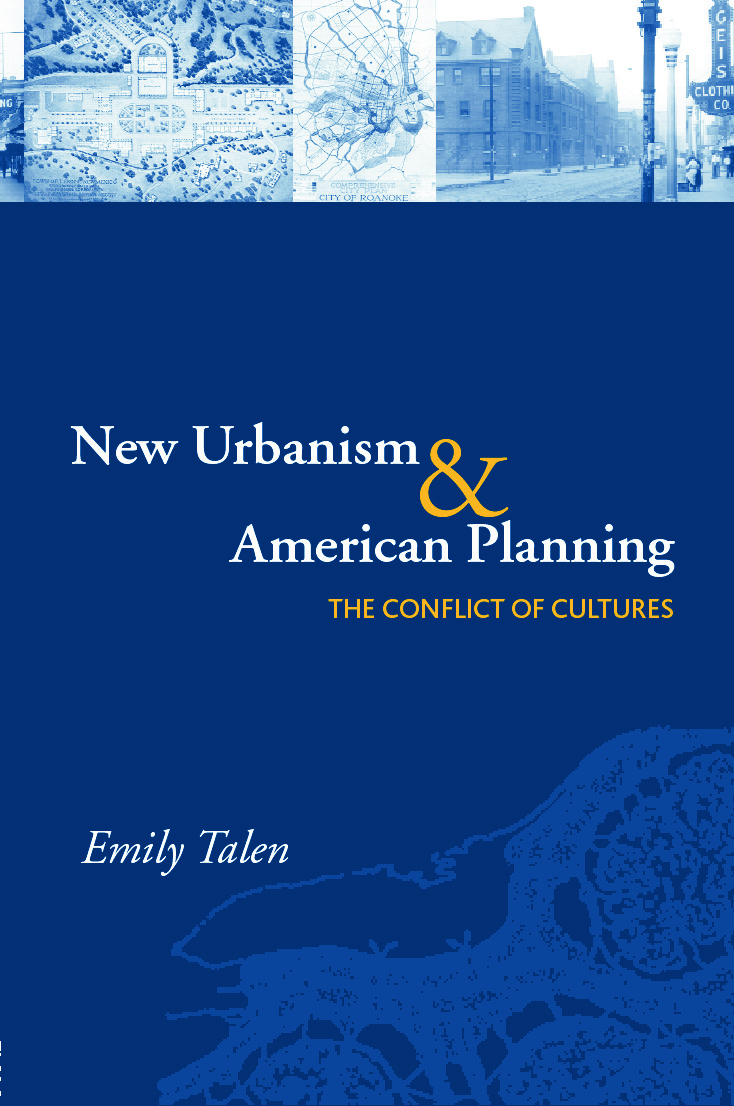 New Urbanism and American Planning: The Conflict of Cultures book cover