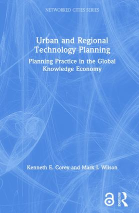 Urban and Regional Technology Planning: Planning Practice in the Global Knowledge Economy book cover