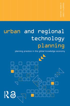 Urban and Regional Technology Planning: Planning Practice in the Global Knowledge Economy (Paperback) book cover
