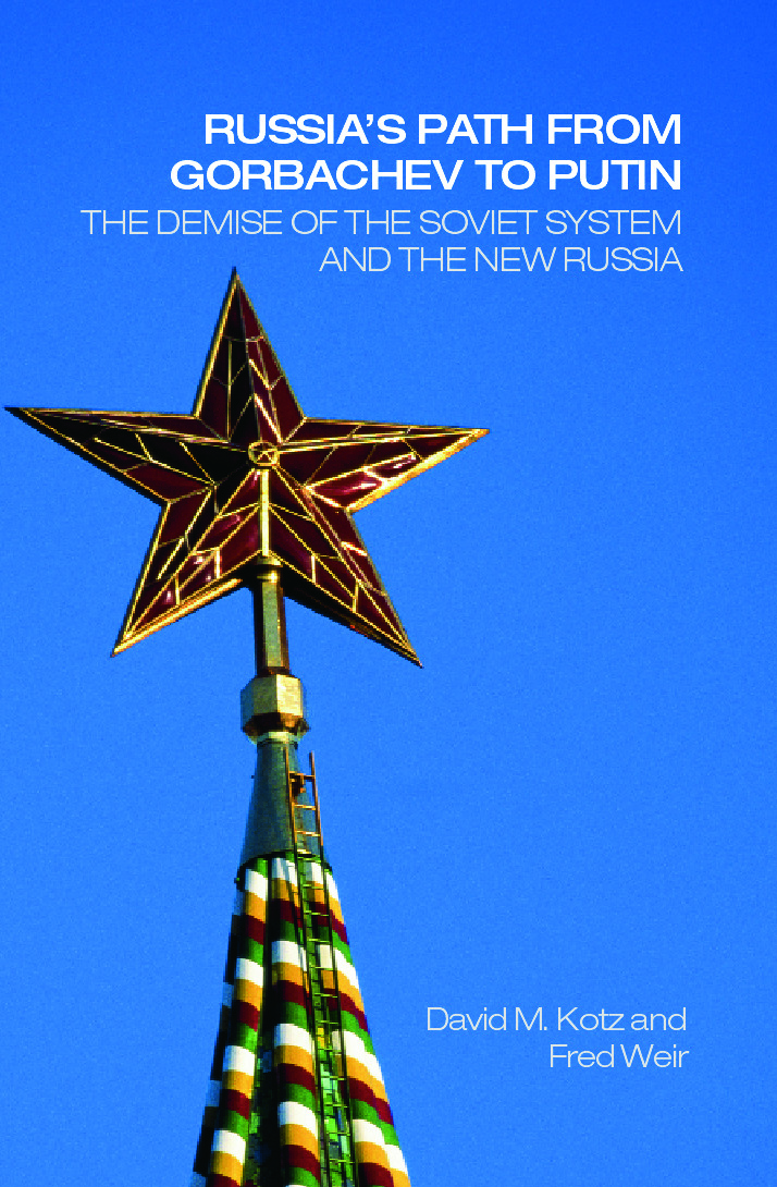 Russia's Path from Gorbachev to Putin: The Demise of the Soviet System and the New Russia, 1st Edition (Paperback) book cover