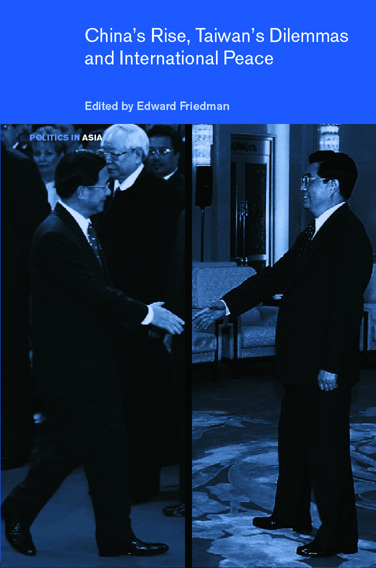 China's Rise, Taiwan's Dilemma's and International Peace (Hardback) book cover