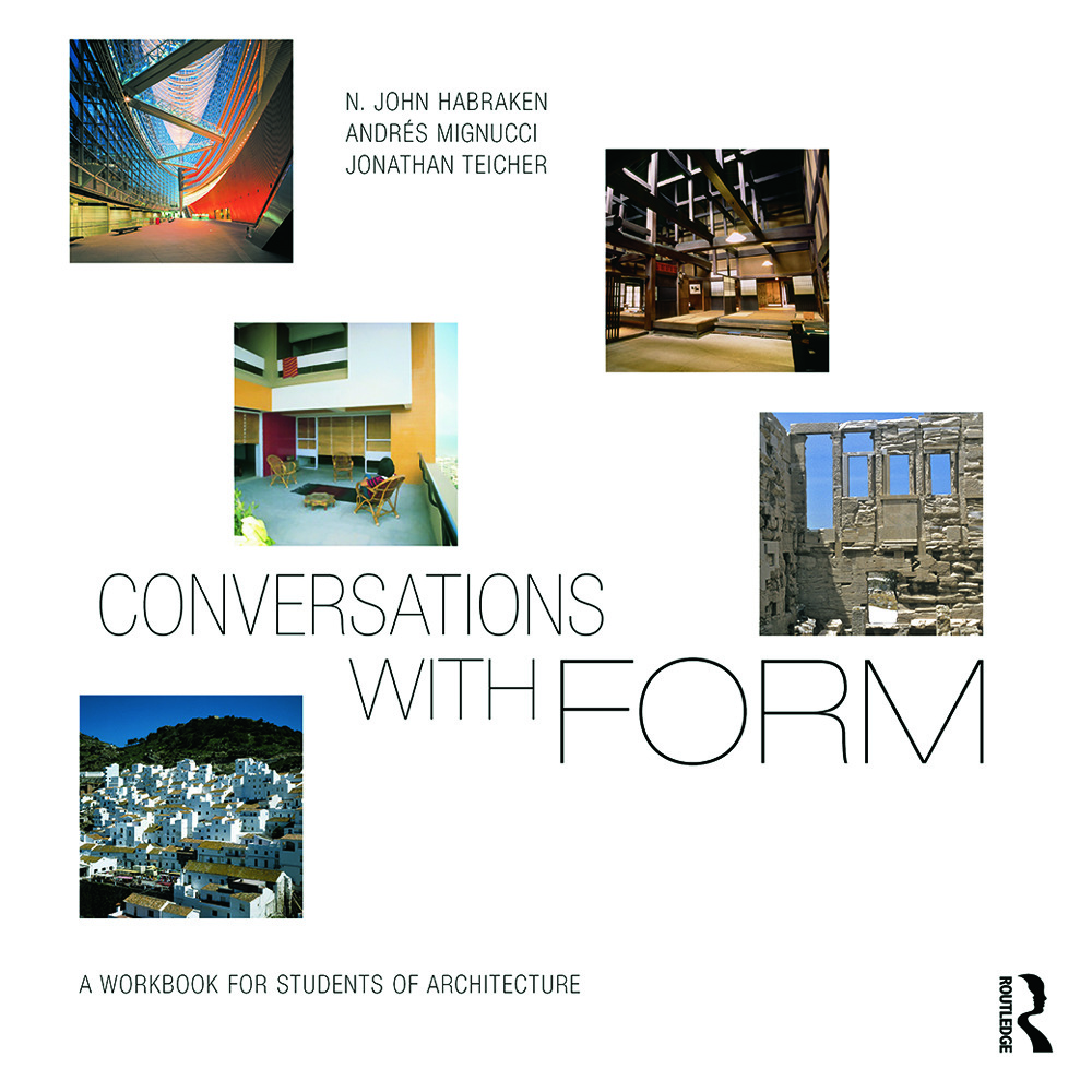 Conversations With Form: A Workbook for Students of Architecture, 1st Edition (Paperback) book cover