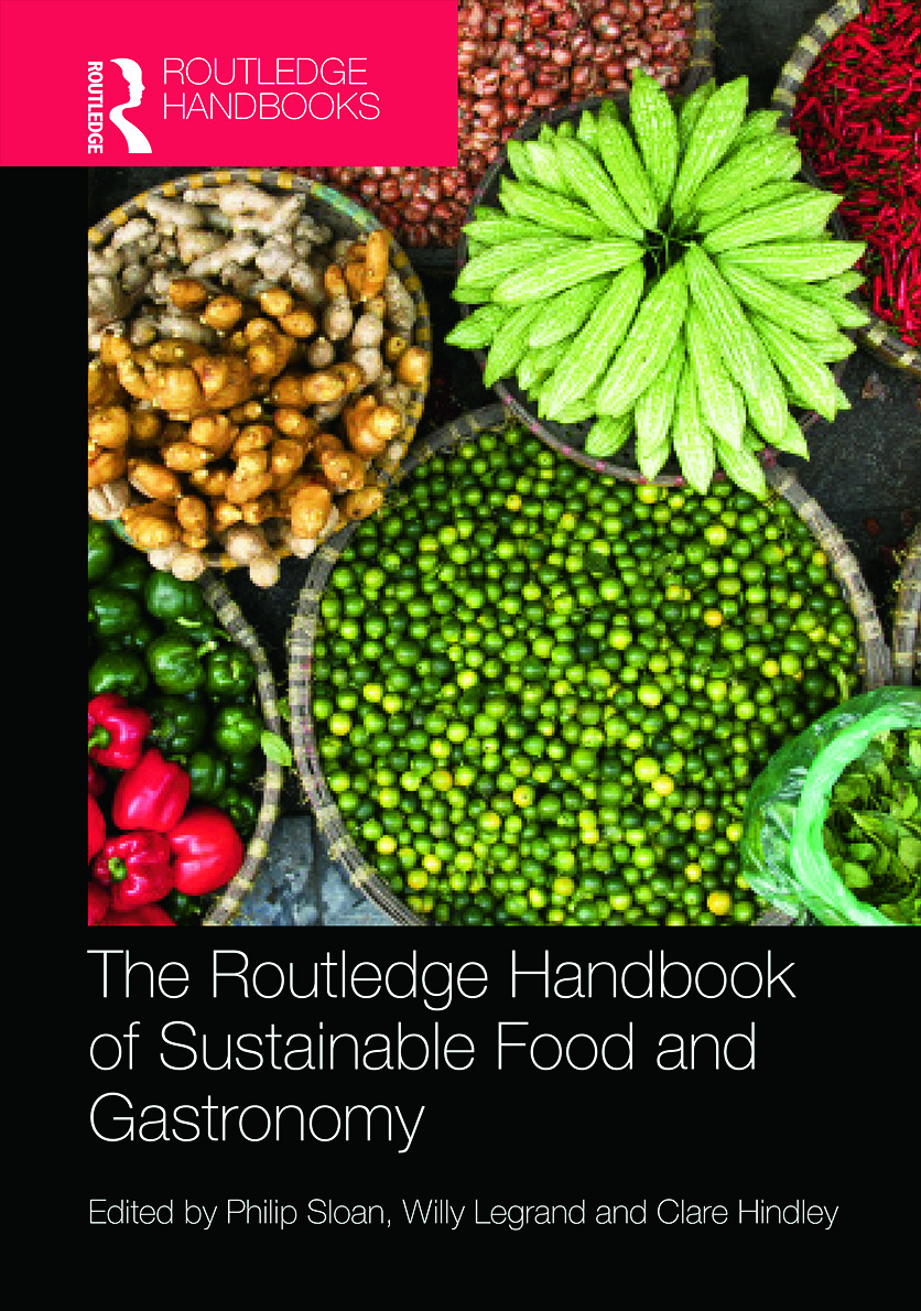 The Routledge Handbook of Sustainable Food and Gastronomy (Hardback) book cover