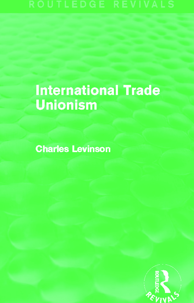 International Trade Unionism (Routledge Revivals) (Hardback) book cover