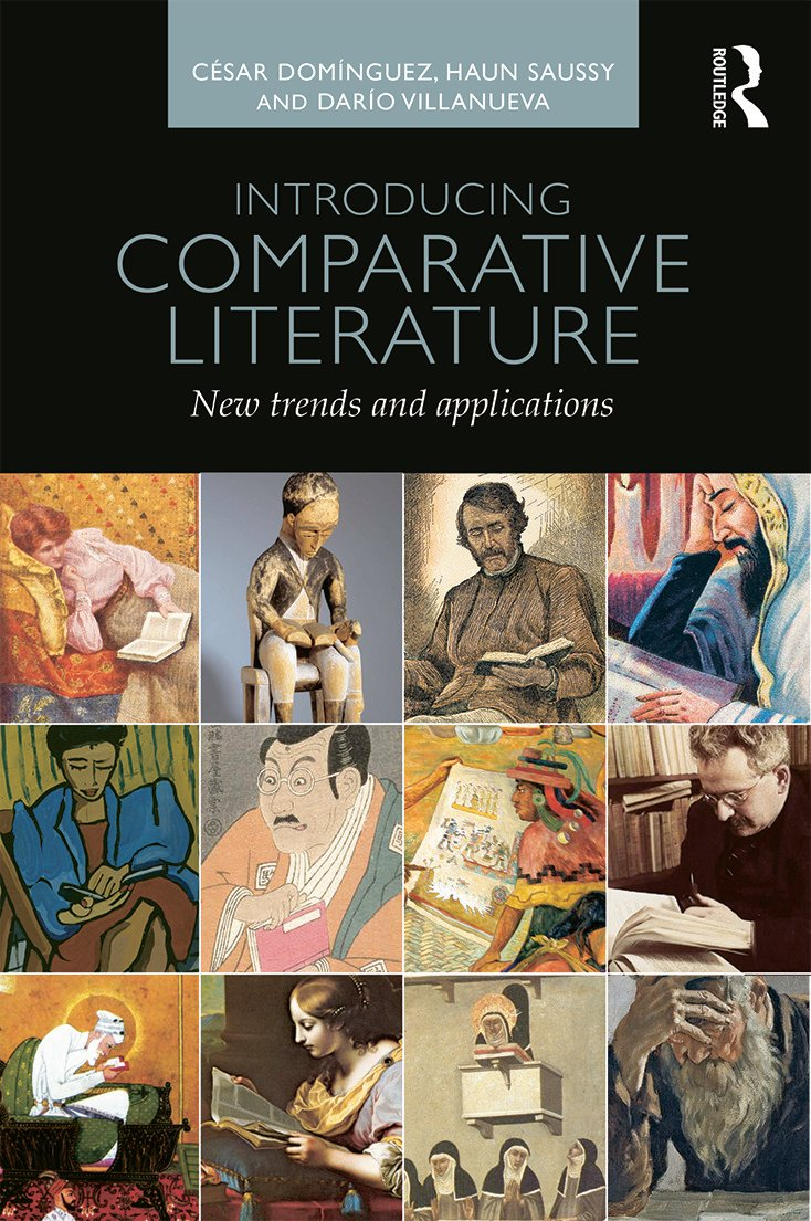 Introducing Comparative Literature: New Trends and Applications, 1st Edition (Paperback) book cover