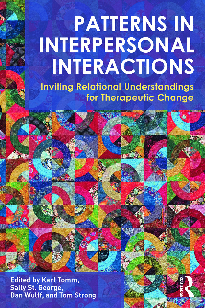 Patterns in Interpersonal Interactions: Inviting Relational Understandings for Therapeutic Change book cover