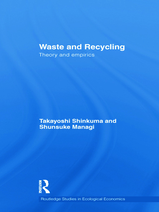 Waste and Recycling: Theory and Empirics (Paperback) book cover