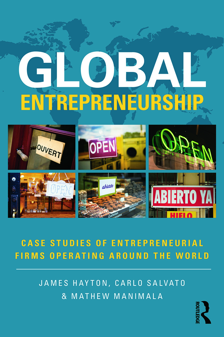 Global Entrepreneurship: Case Studies of Entrepreneurial Firms Operating around the World, 1st Edition (Paperback) book cover