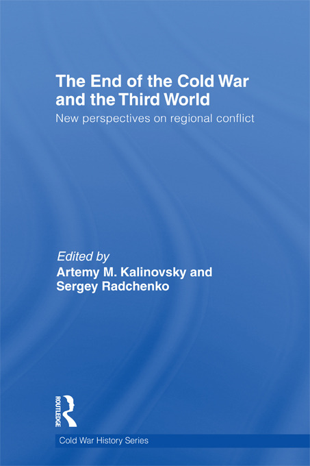 The End of the Cold War and The Third World: New Perspectives on Regional Conflict (Hardback) book cover