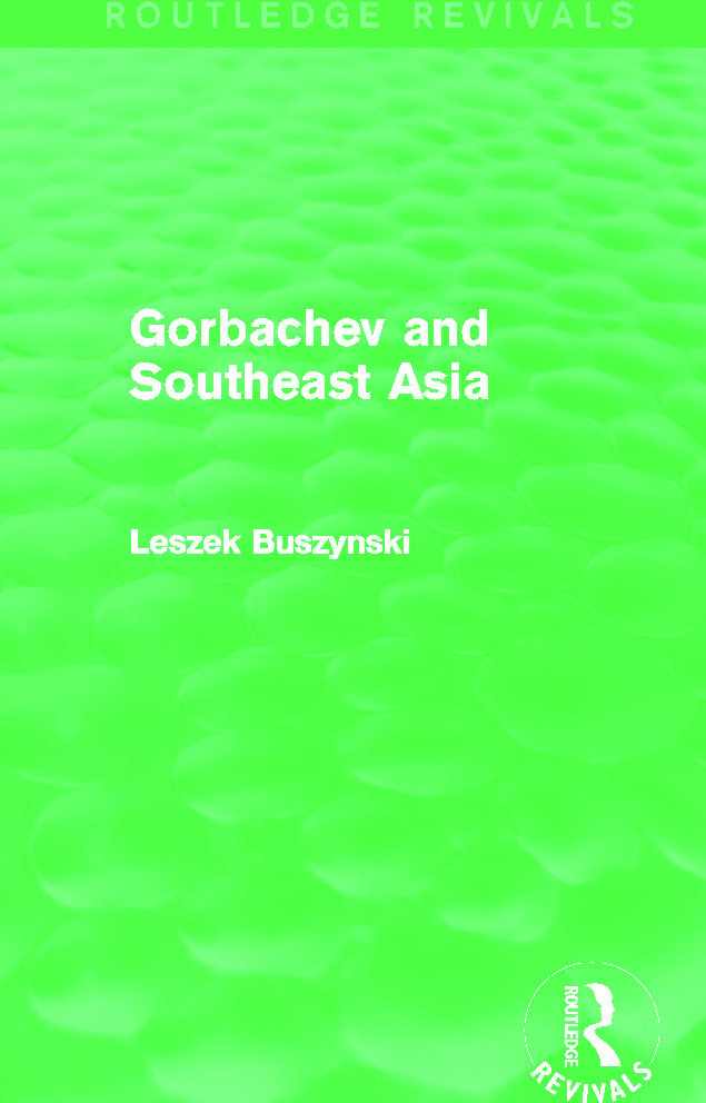 Gorbachev and Southeast Asia (Routledge Revivals): 1st Edition (Paperback) book cover