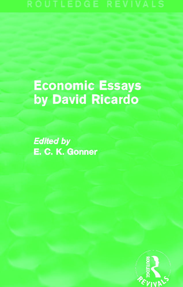 Economic Essays by David Ricardo (Routledge Revivals): 1st Edition (e-Book) book cover