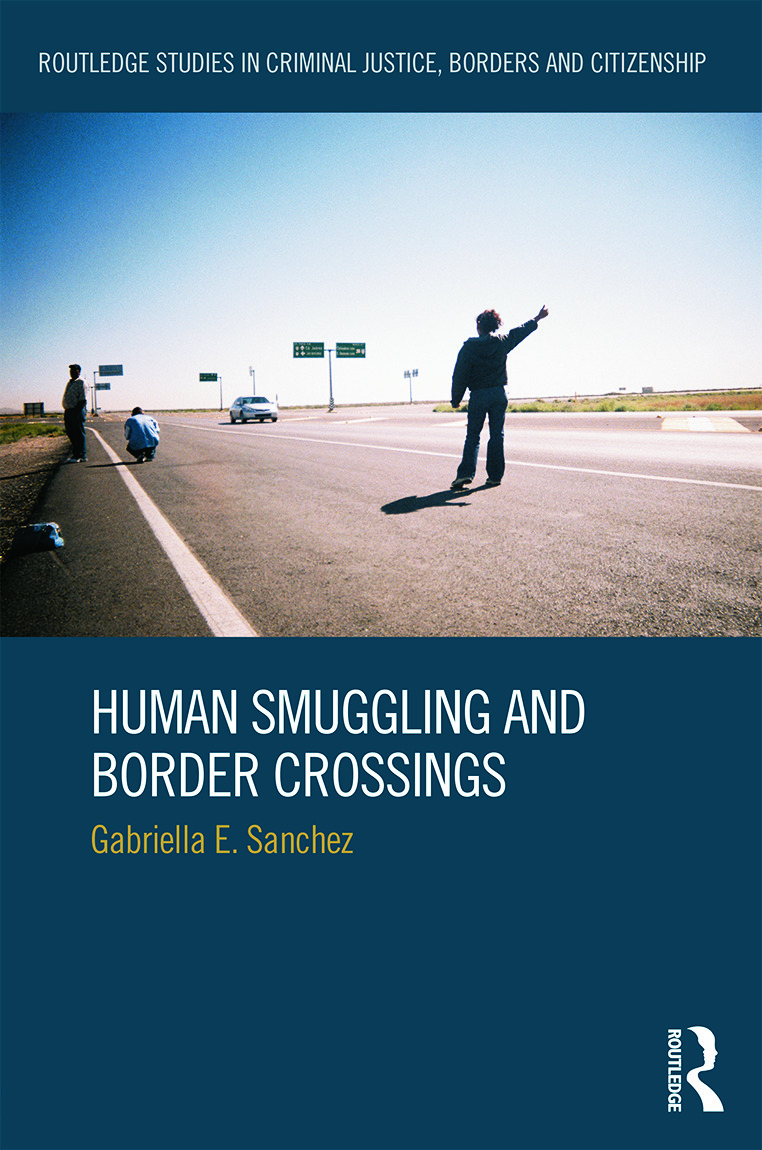 Human Smuggling and Border Crossings: 1st Edition (Hardback) book cover