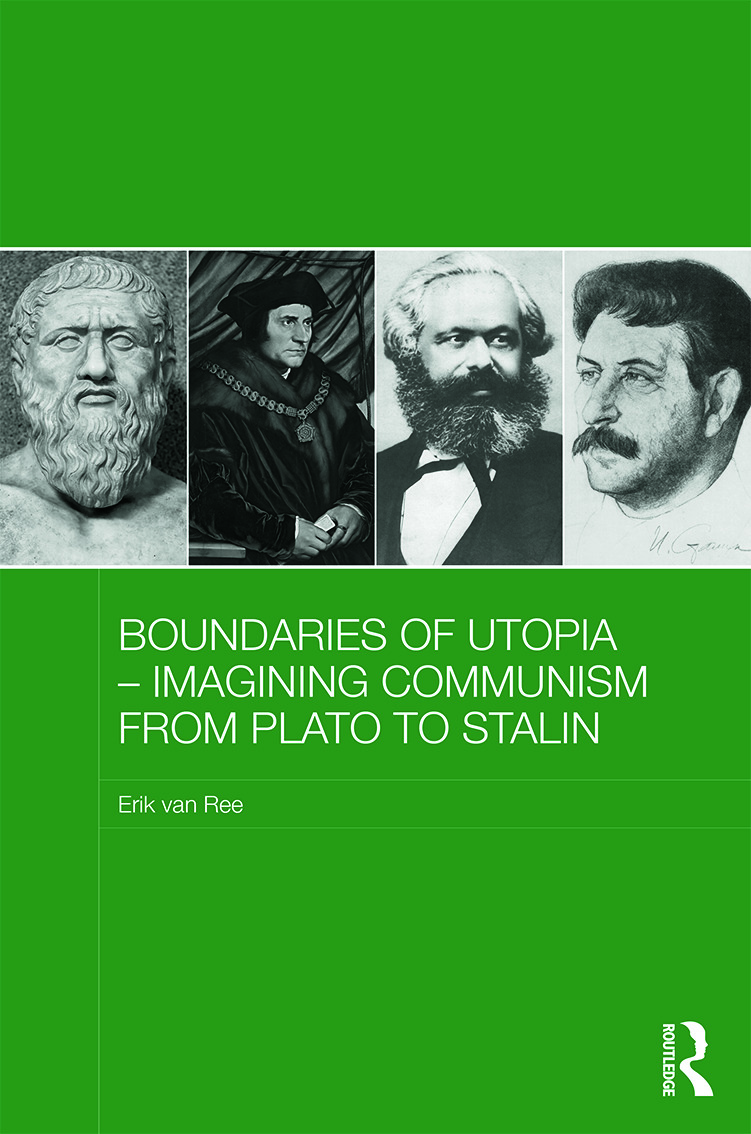 Boundaries of Utopia - Imagining Communism from Plato to Stalin book cover
