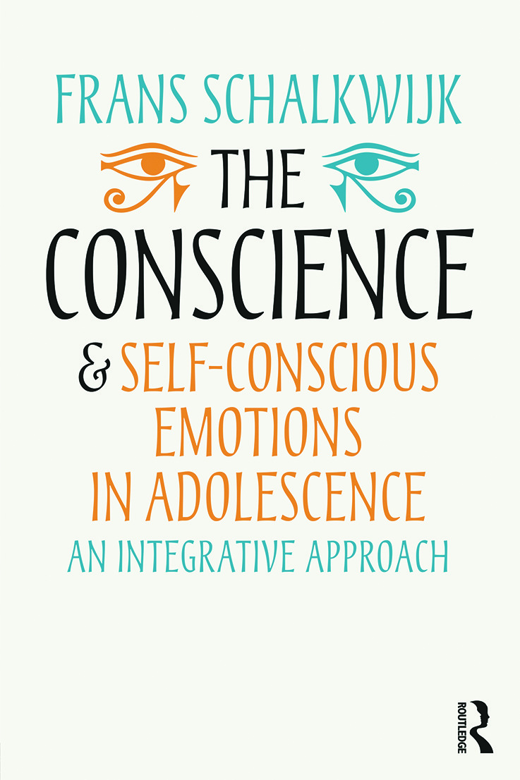The Conscience and Self-Conscious Emotions in Adolescence: An integrative approach, 1st Edition (e-Book) book cover