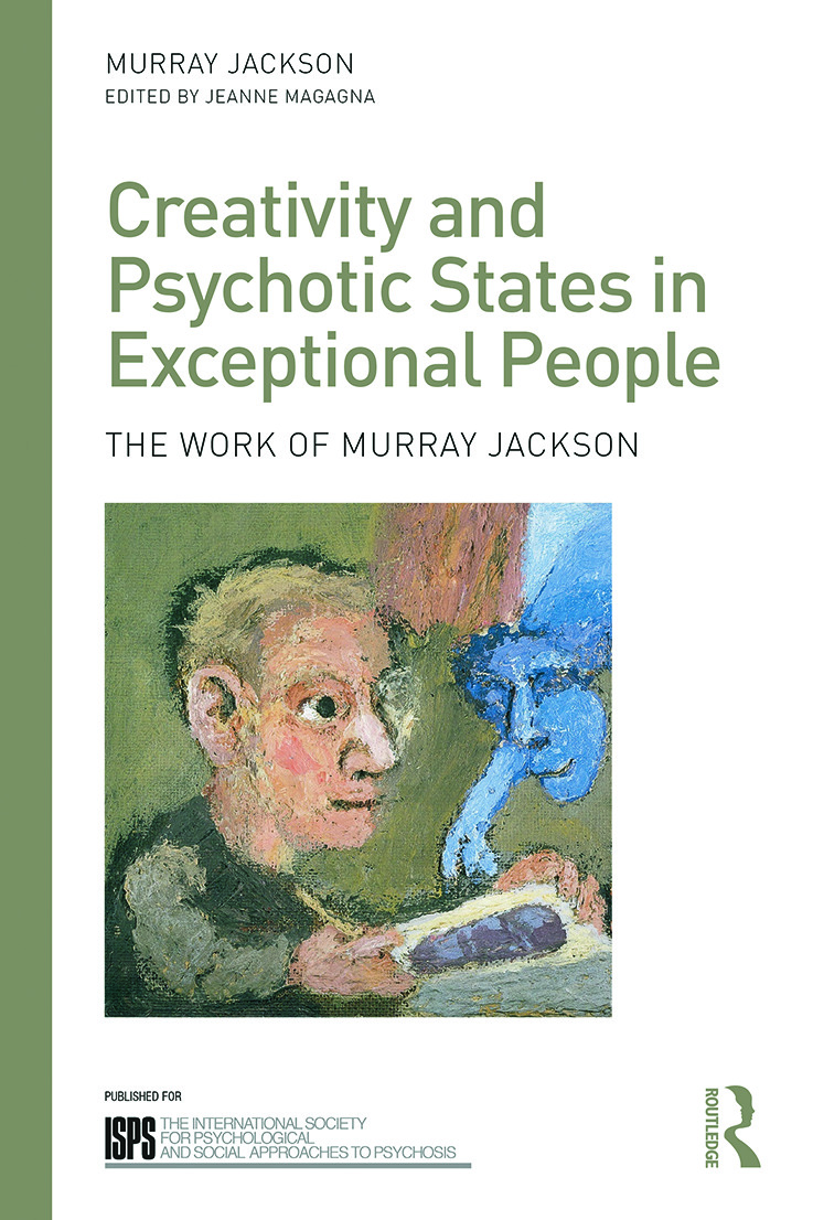 Creativity and Psychotic States in Exceptional People: The work of Murray Jackson book cover