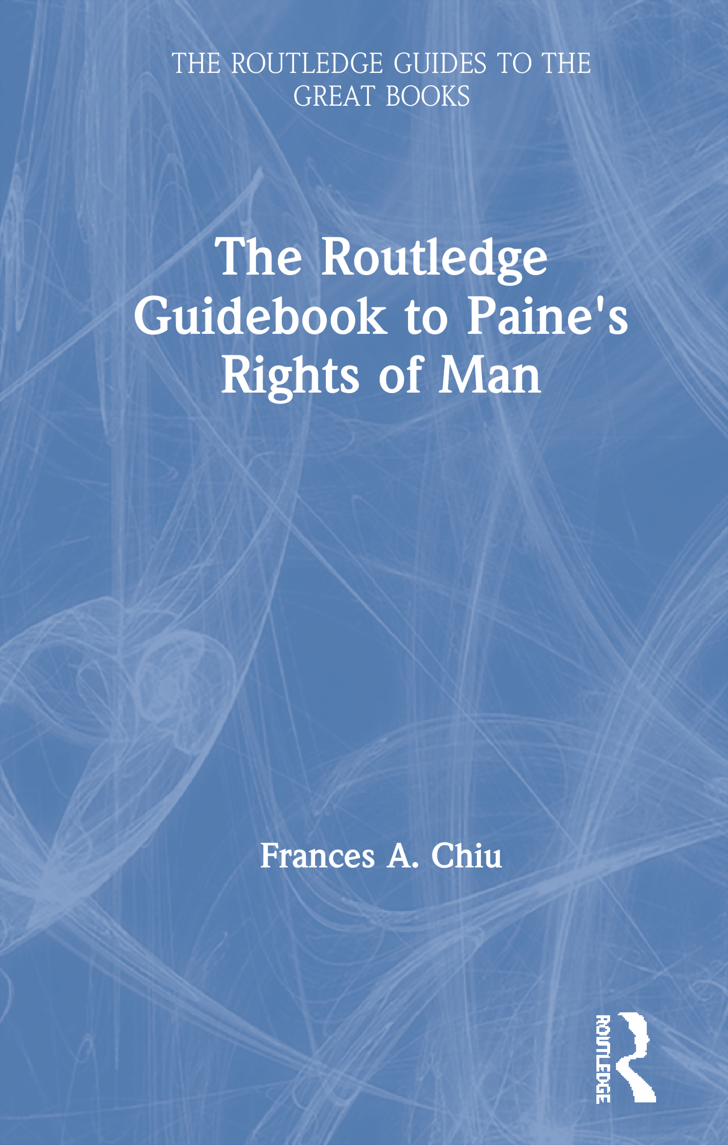 The Routledge Guidebook to Paine's Rights of Man: 1st Edition (Hardback) book cover