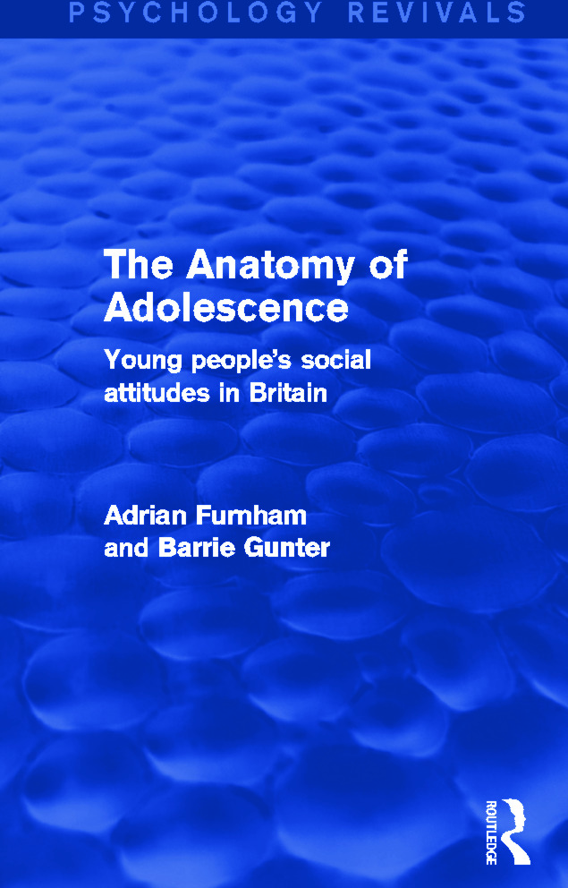 The Anatomy of Adolescence (Psychology Revivals): Young people's social attitudes in Britain (Hardback) book cover