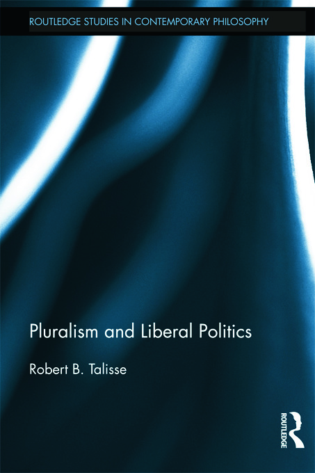 Pluralism and Liberal Politics: 1st Edition (Paperback) book cover