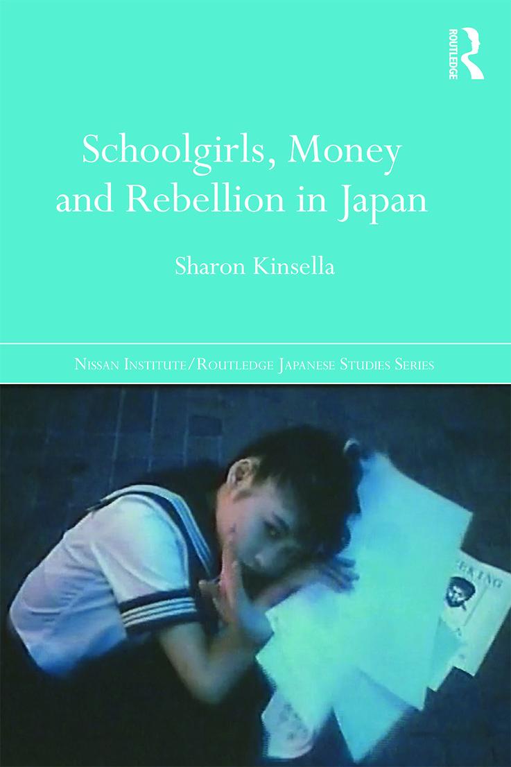 Schoolgirls, Money and Rebellion in Japan book cover