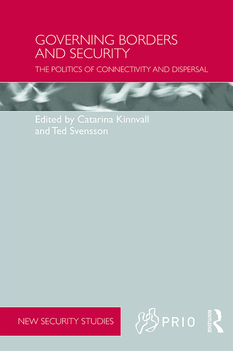 Governing Borders and Security: The Politics of Connectivity and Dispersal (Hardback) book cover