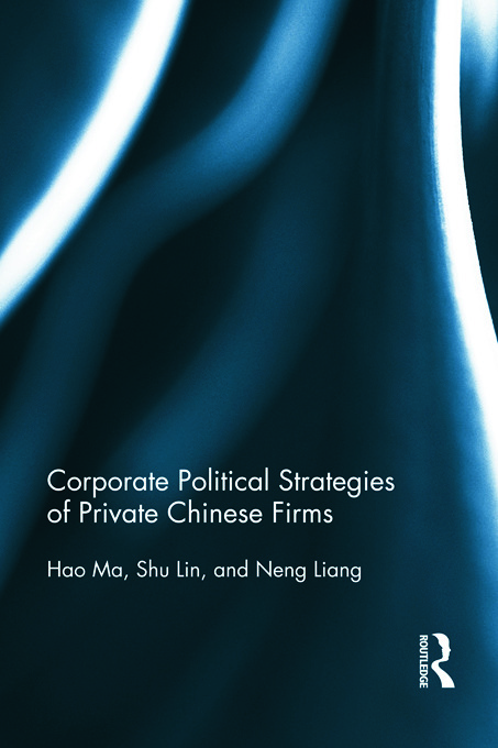 Corporate Political Strategies of Private Chinese Firms: 1st Edition (Paperback) book cover