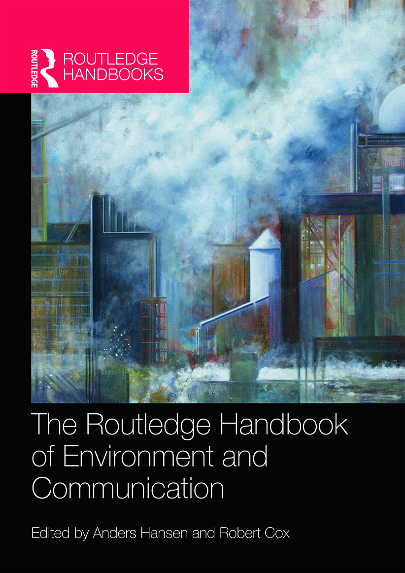 The Routledge Handbook of Environment and Communication (Hardback) book cover