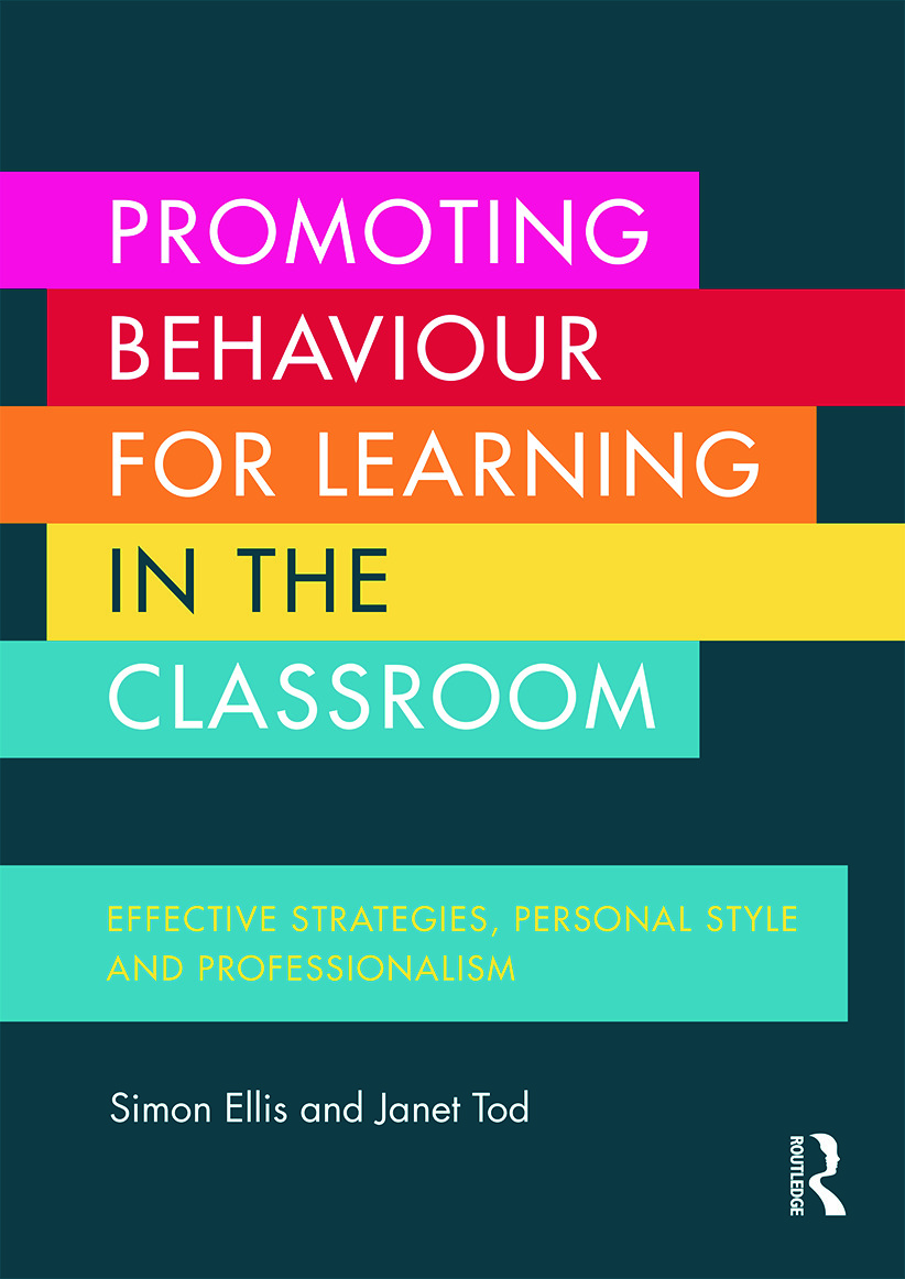 Promoting Behaviour for Learning in the Classroom: Effective strategies, personal style and professionalism, 1st Edition (Paperback) book cover