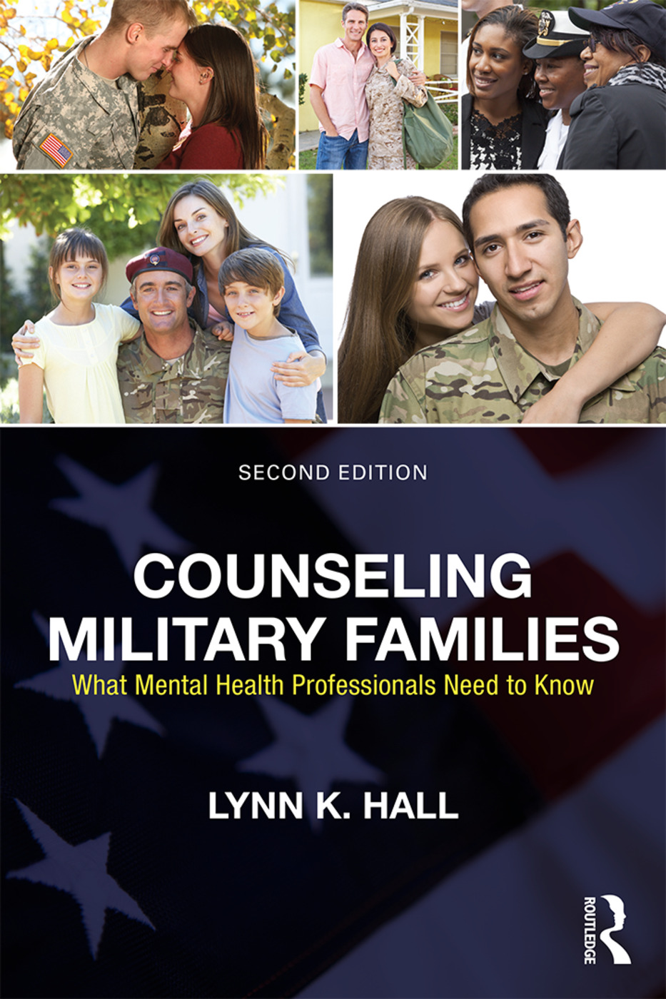 Counseling Military Families: What Mental Health Professionals Need to Know, 2nd Edition (Paperback) book cover