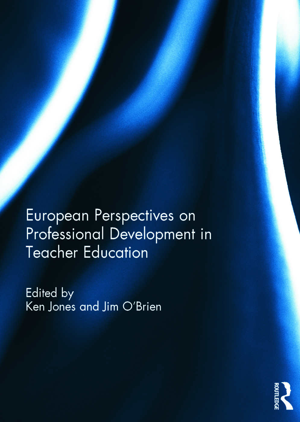 European Perspectives on Professional Development in Teacher Education (Hardback) book cover
