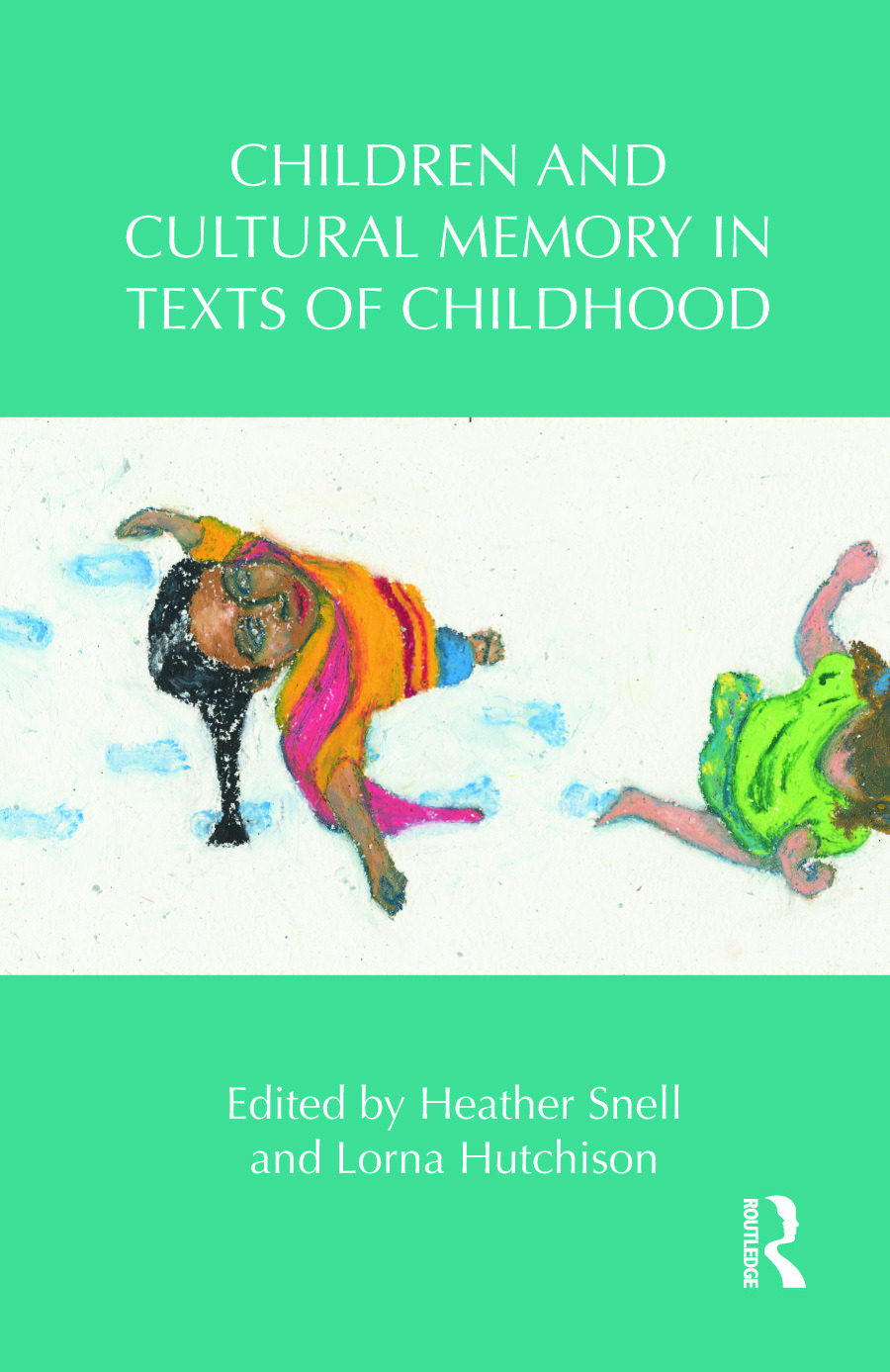 Children and Cultural Memory in Texts of Childhood (Hardback) book cover