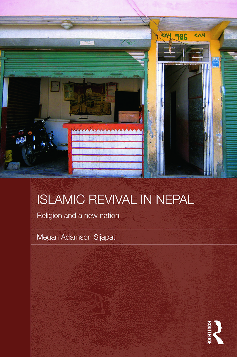 Islamic Revival in Nepal: Religion and a New Nation, 1st Edition (Paperback) book cover