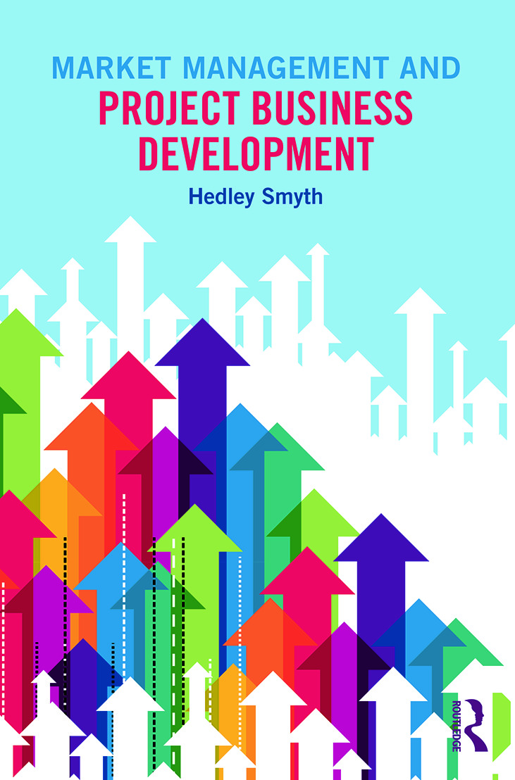 Market Management and Project Business Development: 1st Edition (Paperback) book cover