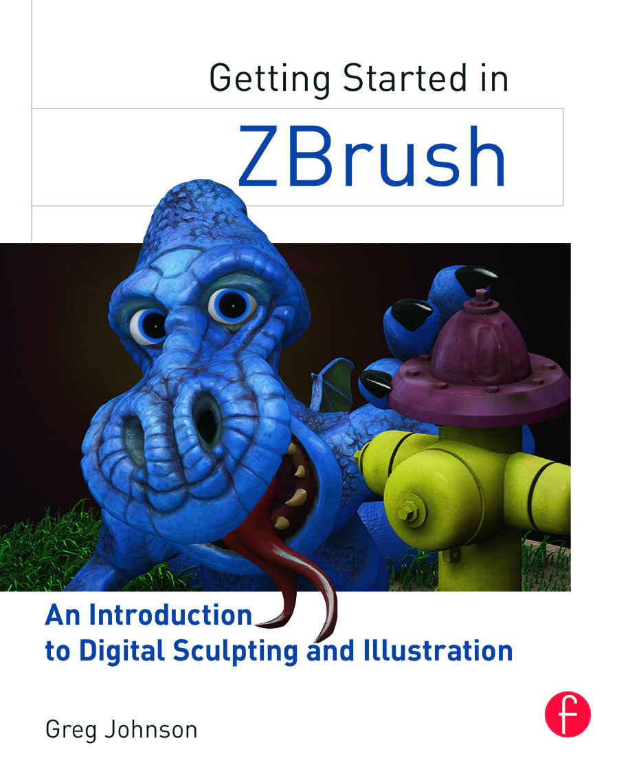 Getting Started in ZBrush: An Introduction to Digital Sculpting and Illustration, 1st Edition (Paperback) book cover