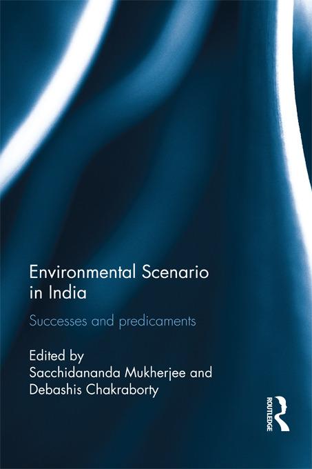 Environmental Scenario in India: Successes and Predicaments, 1st Edition (Paperback) book cover